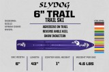 "6"" Slydog Trail Skis (Full Package)"